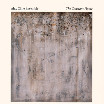 Alex Cline Ensemble - The Constant Flame