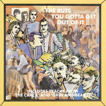 The Ruts - You've Gotta Get Out Of It
