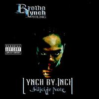 Brotha Lynch Hung - Lynch By Inch, Suicide Note (Explicit)