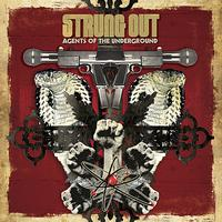 Strung Out - Agents of the Underground