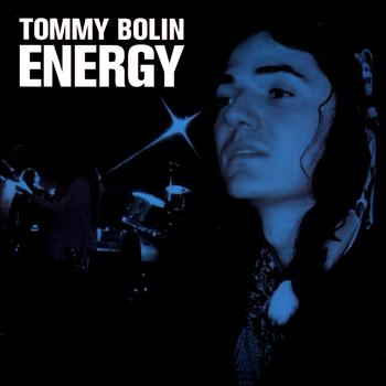 Tommy Bolin - Energy [Original Recording Remastered]