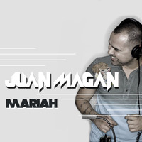 Juan Magan - Mariah (e-Single)