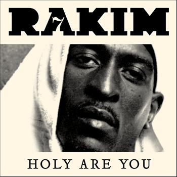 Rakim - Holy Are You - Single