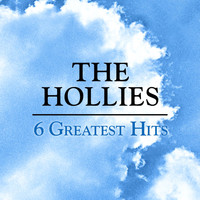 The Hollies - 6 Greatest Hits