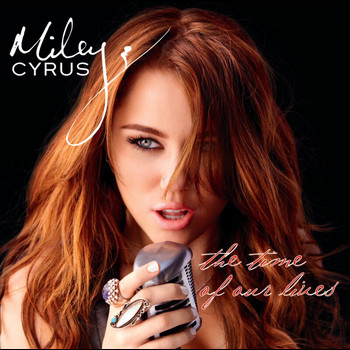 Miley Cyrus - The Time Of Our Lives (International Version)