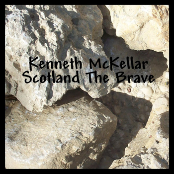 Kenneth McKellar - Scotland The Brave