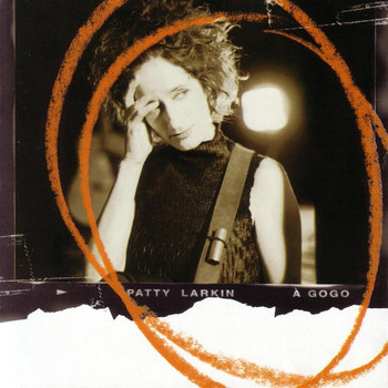 Patty Larkin - A Gogo