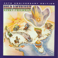 Kinky Friedman - Sold American-30th Anniversary