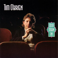Tim O'brien - Odd Man In