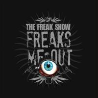 The Freak Show - Freaks me Out