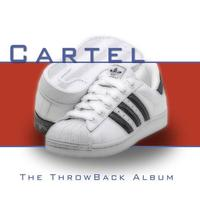 Cartel - Tha Throwback