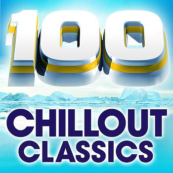 Various Artists - 100 Chillout Classics - The World's Best Chillout Album