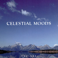 The Ark - Celestial Moods