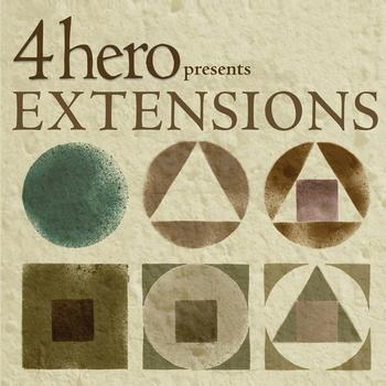 4hero - 4hero presents EXTENSIONS
