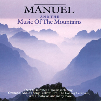 Manuel & The Music Of The Mountains - Manuel & The Music Of The Mountains