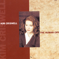 Kim Criswell - The Human Cry