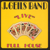 "The J. Geils Band - Full House ""Live"""