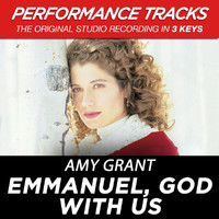 Amy Grant - Emmanuel, God With Us (Performance Tracks) - EP