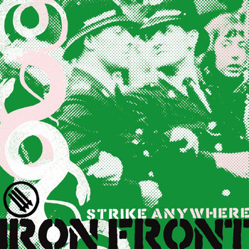 Strike Anywhere - Iron Front