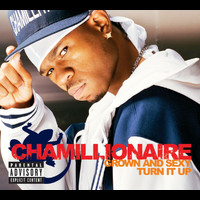 Chamillionaire - Grown & Sexy/Turn It Up