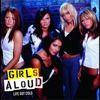 Girls Aloud - Life Got Cold (International 2-track)