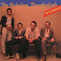 The Fabulous Thunderbirds - Butt Rockin'