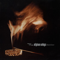 The Afghan Whigs - Black Love (Explicit)
