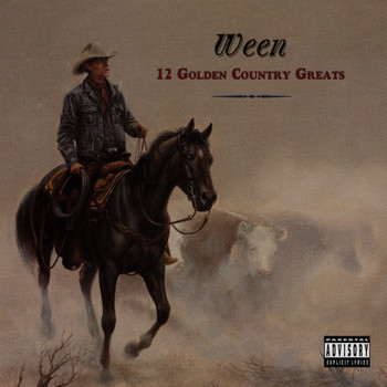 Ween - 12 Golden Country Greats (Explicit)