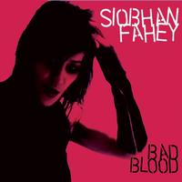 Siobhan Fahey - Bad Blood