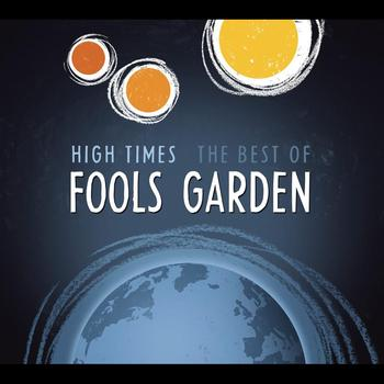 Fools Garden - High Times - Best Of