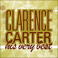 Clarence Carter - Clarence Carter - His Very Best