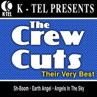 The Crew-Cuts - The Crew-Cuts - Their Very Best