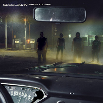 Socialburn - Where You Are