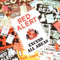 Red Alert - Excess All Areas