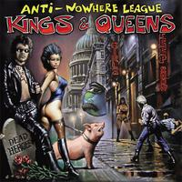 Anti Nowhere League - Kings And Queens