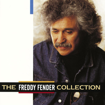 Freddy Fender - The Freddy Fender Collection
