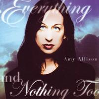 Amy Allison - Everything And Nothing Too