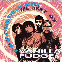 Vanilla Fudge - Psychedelic Sundae: The Best Of Vanilla Fudge