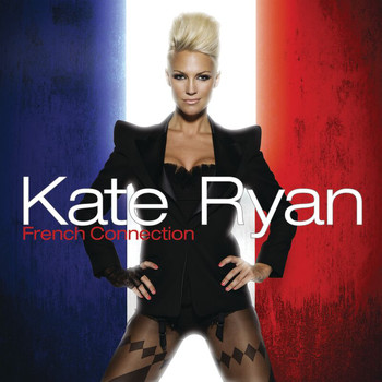 Kate Ryan - Kate Ryan - French Connection