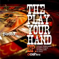 Paolo Mojo - Play Your Hand