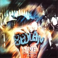 Bedlam - Live In London 1973