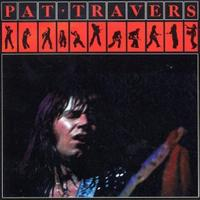 Pat Travers - Pat Travers