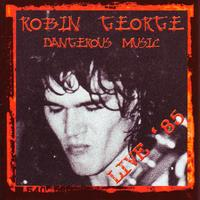 Robin George - Dangerous Music