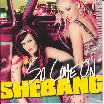 Shebang - So Come On
