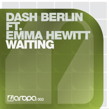 Dash Berlin - Dash Berlin feat Emma Hewitt - Waiting