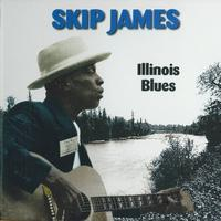 Skip James - Illinois Blues