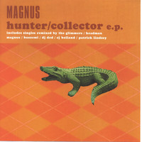 Magnus - Hunter / Collector EP