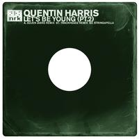 Quentin Harris - Let's Be Young (Remixes)