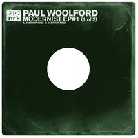 Paul Woolford - Modernist EP #1