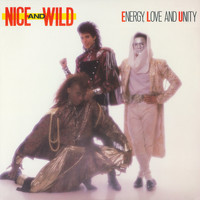 Nice & Wild - Energy, Love And Unity